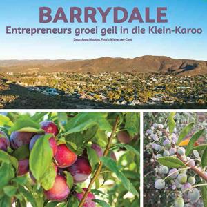 201903 MARKtoe article: Barrydale: entrepeneurs groei geil in die Klein-Karoo by Anna Mouton.