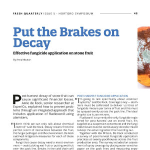 201907 Fresh Quarterly article. Putting the brakes on decay: effective fungicide application on stone fruit by Anna Mouton.