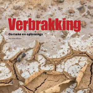 201909 Fresh Quarterly artikel. Verbrakking: oorsake en oplossings deur Anna Mouton.