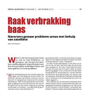 201909 Fresh Quarterly artikel. Raak verbrakking baas: navorsers gewaar probleem-areas met behulp van satelliete deur Anna Mouton.