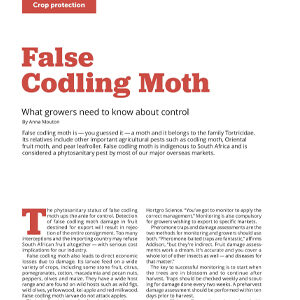 201912 Fresh Quarterly article. False codling moth: what growers need to know about control by Anna Mouton.